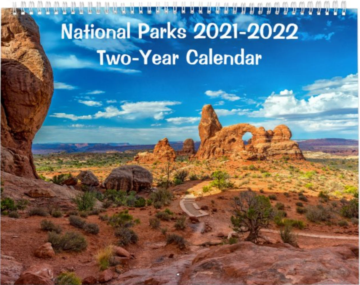 A 2-year wall calendar from 2021 through 2022 featuring stunning images of national parks photographer Rebecca Latson has visited